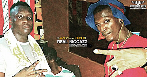 GAMEZI Feat. KING KJ - REAL NIGGAZZ (SON)