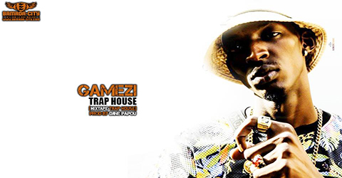 GAMEZI - TRAP HOUSE (SON)