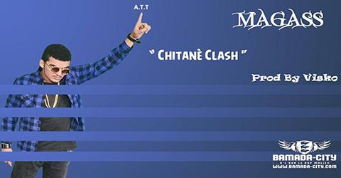 MAGASS - CHITANÈ CLASH- PROD BY VISKO
