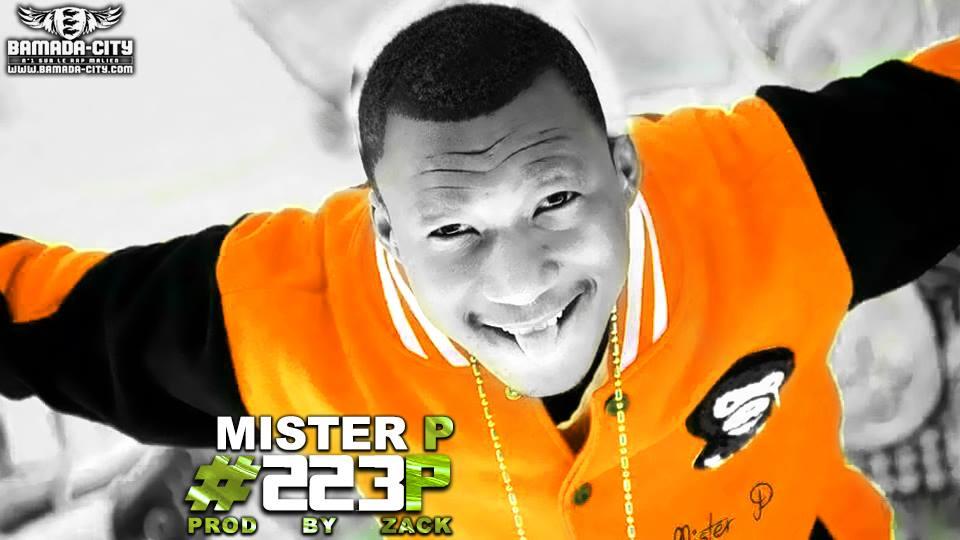 MISTER P - #223 - PROD BY ZACK