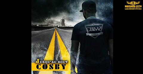 COSBY - JUSQU'AU BOUT - PROD BY PAPY KRONIK MUSIC