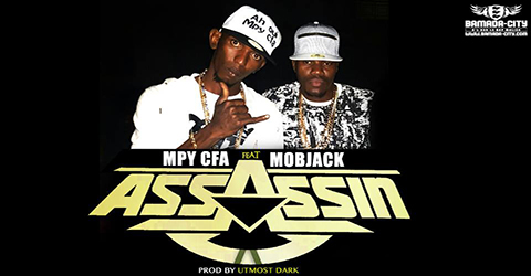 MPY CFA Feat. MOBJACK - ASSASSIN - PROD BY UTMOST DARK