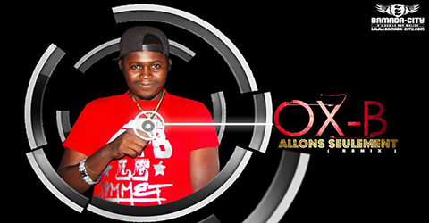 OX B - ALLONS SEULEMENT (REMIX) - PROD BY VISKO