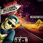 OX B - ALLONS SEULEMENT (SON)