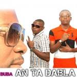 PYRAMIDE FEAT. BUBA - AN TA DABLA - PROD BY MALIBA