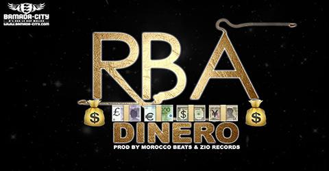 RBA - DINERO - PROD BY MOROCCO BEATS & ZIO RECORDS