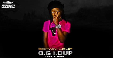 SOPAIN LOUP - O.G LOUP - PROD BY ZY PAGALA