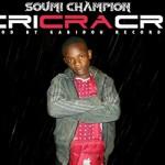 SOUMI CHAMPION - CRI CRA CRI - PROD BY GABIDOU RECORDS