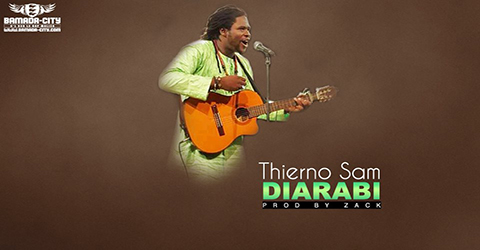 THIERNO SAM - DIARABI - PROD BY ZACK