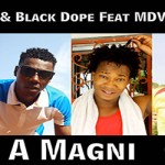 TOUM'S FEAT. BLACK DOPE MDV & M.A.L PROD BY BLACK DOPE