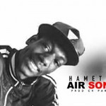 HAMET DJOE - AIR SONINKE - PROD BY C' PARIS BONDY