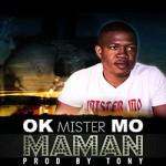 MISTER MO - MAMAN - PROD BY TONY