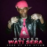 WALKER - WATI SERA - PROD BY BEN AFLOW