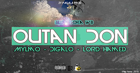 BILLAL SOKA WB Feat. MYLMO, DIAGALO & LORD HAMED - OUTAN DON (SON)