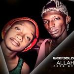WEEI SOLDAT Feat. GAMEZI - ALLAH DEY BEY (SON)