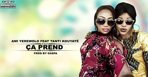 AMI YEREWOLO Feat. TANTI KOUYATÉ - ÇA PREND