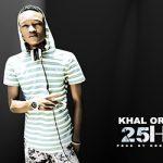 KHAL ORIGINAL - 25h30