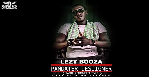 LEZY BOOZA - PANDATER DESIIGNER (REMIX PANDA) (SON)