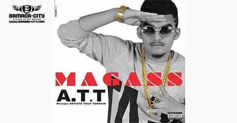 MAGASS - A.T.T (ARTISTE TOUT TERRAIN)