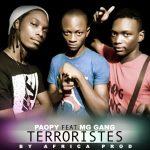 PAOPY Feat. MG GANG - TERRORISTES