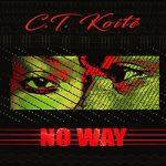 C.T KOITÉ - NO WAY (SON)