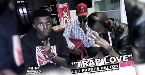 LES FRÈRES DALTON - TRAP LOVE (SON)