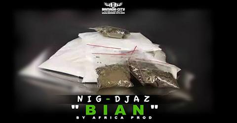 NIG DJAZ - BIAN