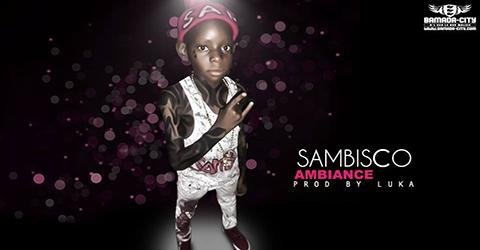 SAMBISCO - AMBIANCE