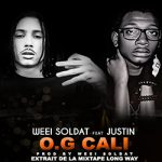 WEEI SOLDAT Feat. JUSTIN - O.G CALI (SON)