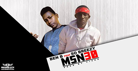 BEN B Feat. SO BREEZY - MSN30 (SON)
