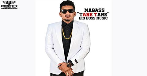 MAGASS - TARÉ TARÉ