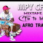 MPY CFA - AFRO TRAP - PROD BY UTMOST DARK