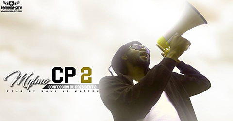 MYLMO - CP2 (CONFESSION DU PRÉSIDENT 2) (SON)