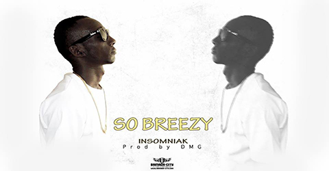 SO BREEZY - INSOMNIAK (SON)