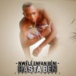 rasta-ben-nwele-enfant-beni-prod-by-emmano