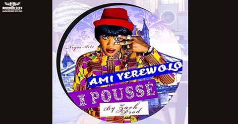 ami-yerewolo-i-pousse-prod-by-zack