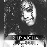 diabloxy-r-i-p-aicha-prod-by-diabloxy