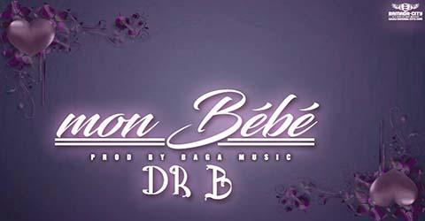 dr-b-mon-bebe-prod-by-baga-music