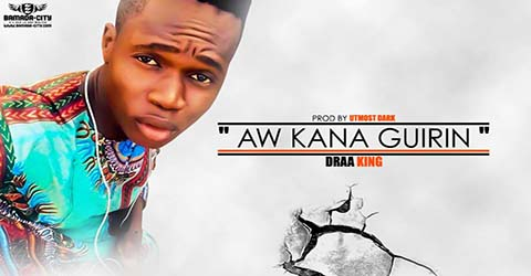 draa-king-aw-kana-guirin-prod-by-utmost-dark