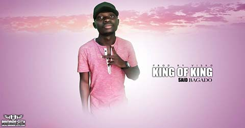 said-bagado-king-of-king-prod-by-visko
