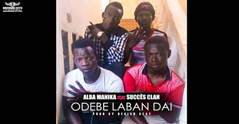 alba-manika-feat-succes-clan-odebe-laban-dai-prod-by-design-beat