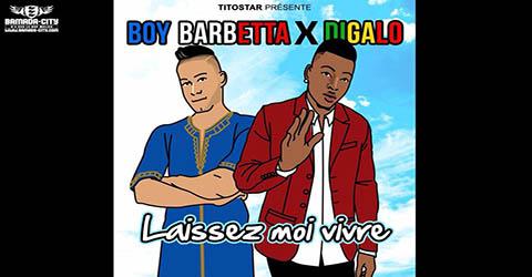 boy-barbetta-feat-diagalo-laissez-moi-vivre-prod-by-titostar