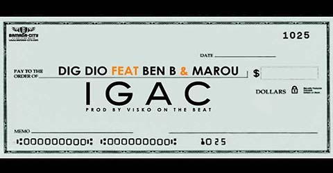 dig-dio-feat-ben-b-marou-igac-prod-by-visko