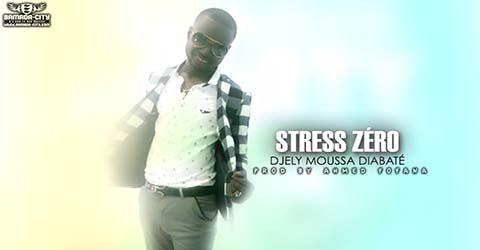 djely-moussa-diabate-stress-zero-prod-by-ahmed-fofana