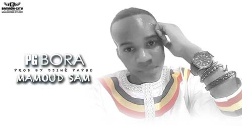 mamoud-sam-pg-bora-prod-by-djine-papou
