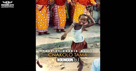 noumou-lj-cnakolo-tama-prod-by-kronik-music