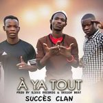 succes-clan-a-ya-tout-prod-by-djoss-recrods-design-beat