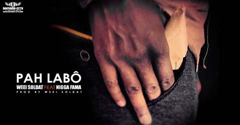 weei-soldat-feat-nigga-fama-pah-labo%cc%82-prod-by-weei-soldat