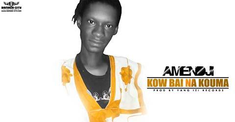 AMENDJI - KOW BAI NA KOUMA - PROD BY YOUNG IZI RECORDS