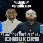 BLACK DOPE, AAKOONII DOPE FEAT MDV & YOUNG KEICH - CHOUKORA - ¨PROD BY BLACK DOPE